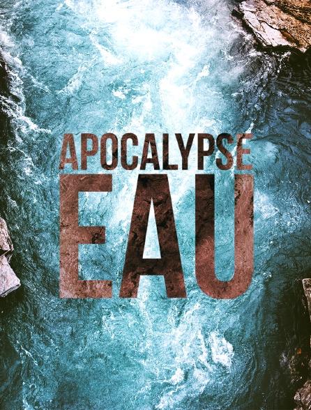 Apocalypse eau