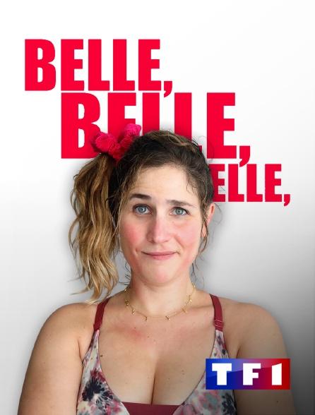 TF1 - Belle, belle, belle