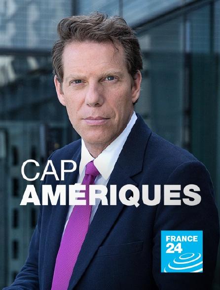 France 24 - Cap Amériques