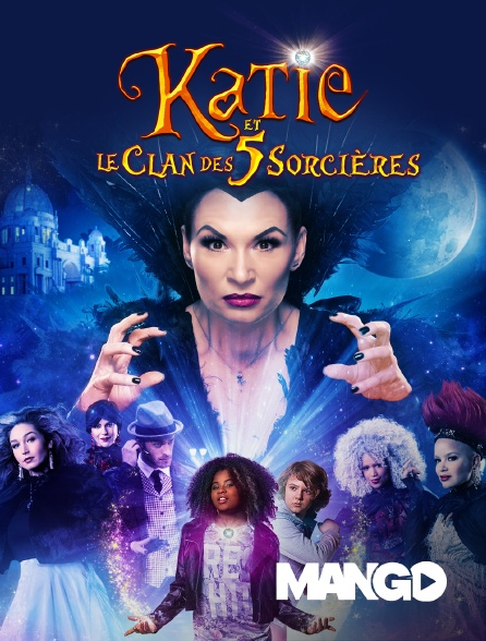Mango - Katie et le clan des 5 sorcières