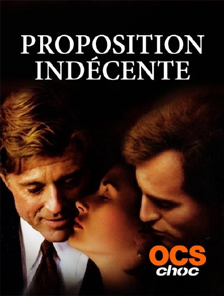 OCS Choc - Proposition indécente