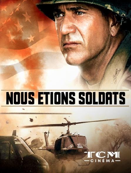 TCM Cinéma - Nous étions soldats