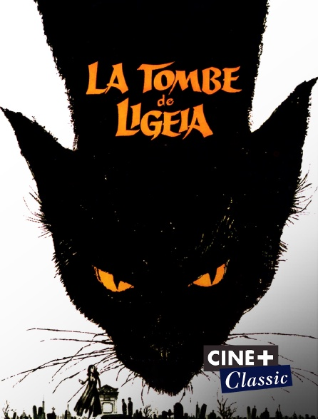 Ciné+ Classic - La tombe de Ligeia