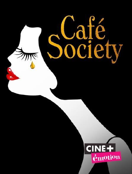 Ciné+ Emotion - Café Society
