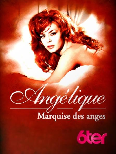 6ter - Angélique, marquise des Anges