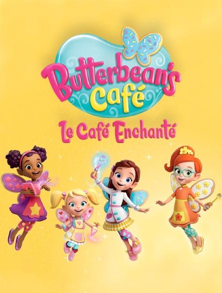 Butterbean's Café : le café enchanté