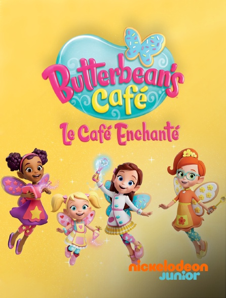 Nickelodeon Junior - Butterbean's Café : le café enchanté