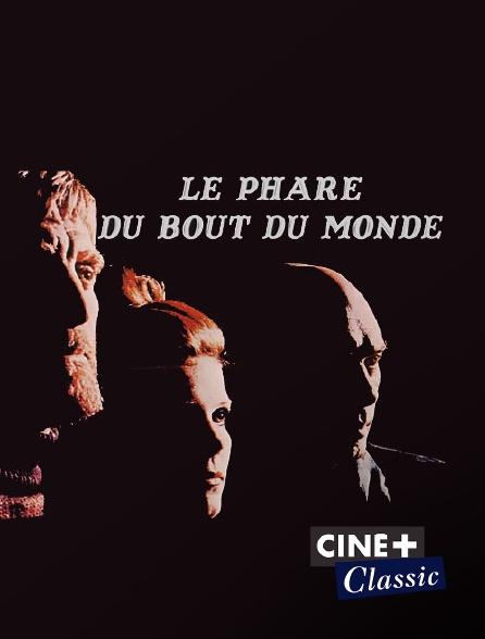 Ciné+ Classic - Le phare du bout du monde