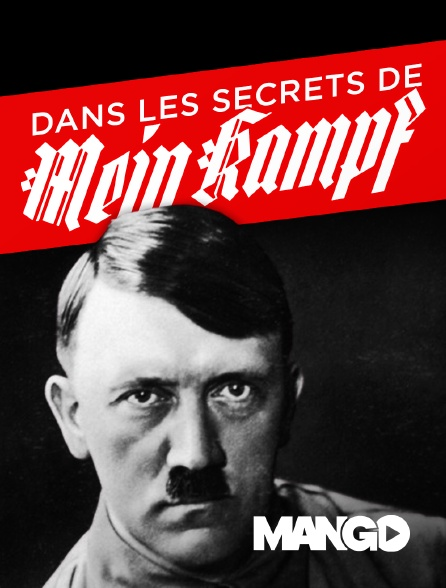 Mango - Dans les secrets de Mein Kampf