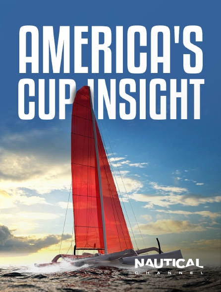 Nautical Channel - America's Cup Insight
