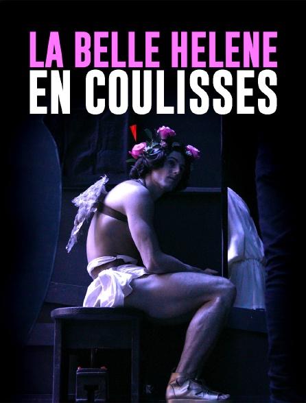 La Belle Hélène en coulisses