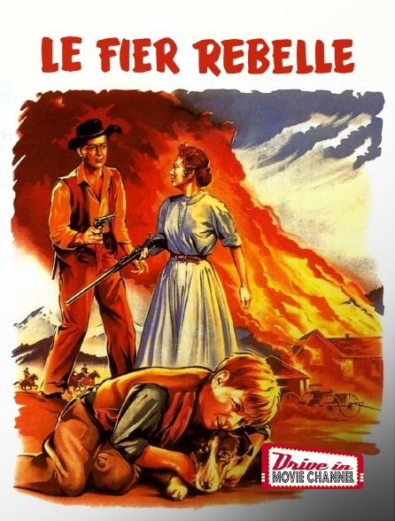 Drive-in Movie Channel - Le fier rebelle