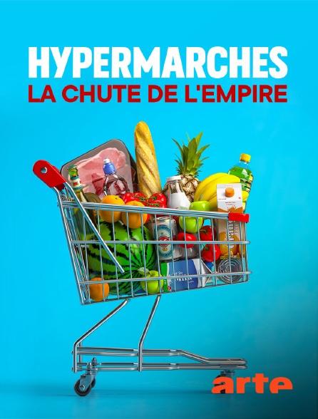 Arte - Hypermarchés, la chute de l'empire