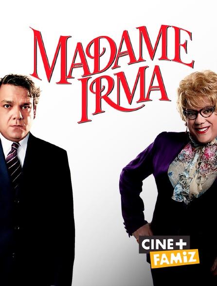 Ciné+ Famiz - Madame Irma