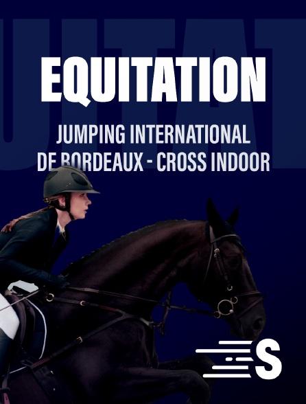Sport en France - Jumping international de Bordeaux - Cross indoor