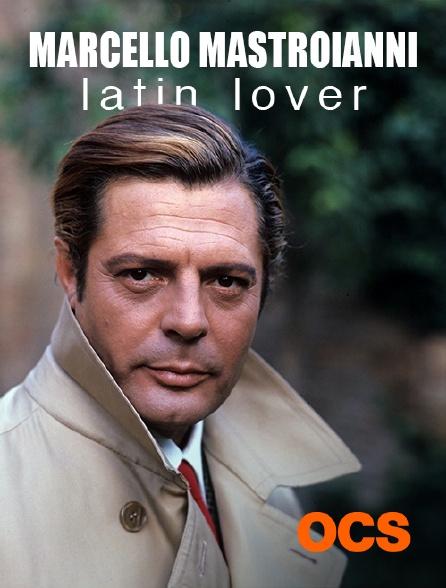 OCS - Marcello Mastroianni, latin lover