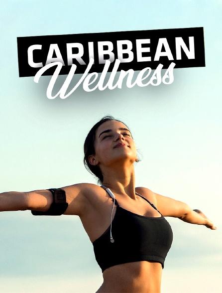 Caribbean Wellness