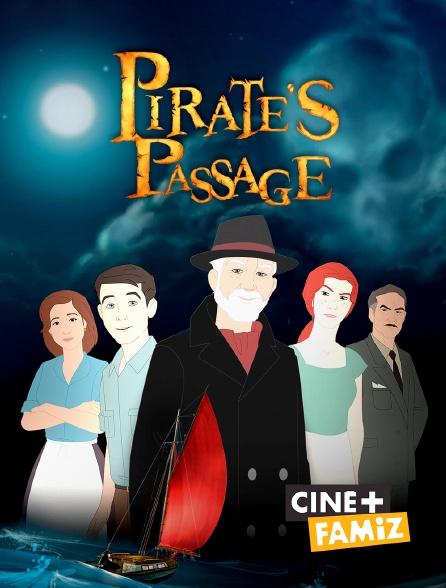 Ciné+ Famiz - Pirate's Passage