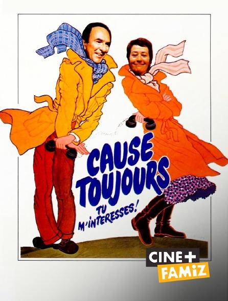 Ciné+ Famiz - Cause toujours... tu m'intéresses !