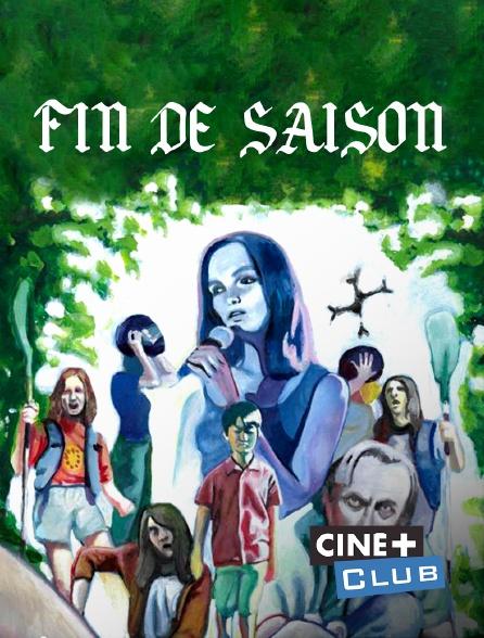 Ciné+ Club - Fin de saison