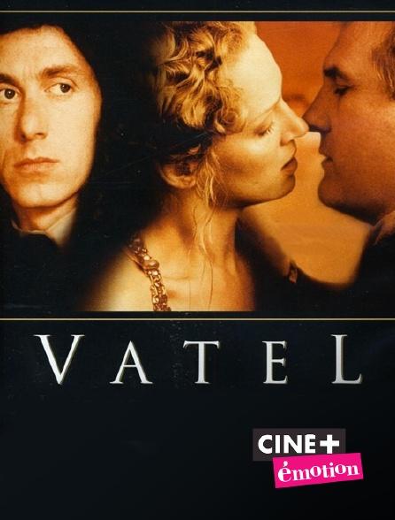 Ciné+ Emotion - Vatel