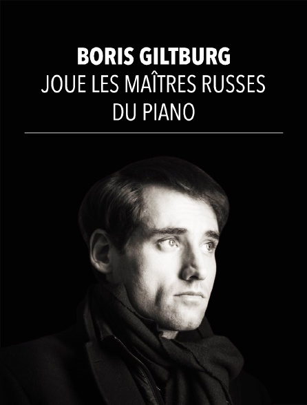 Boris Giltburg joue les maîtres russes du piano