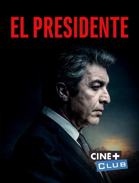 Ciné+ Club - El presidente