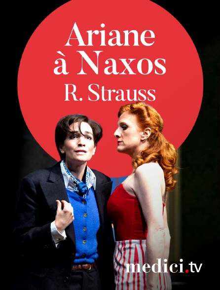 Medici - R. Strauss, Ariane à Naxos - Vladimir Jurowski, Katharina Toma - Soile Isokoski... - Glyndebourne Festival