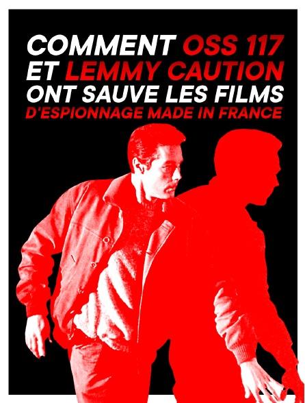 Comment OSS 117 et Lemmy Caution ont sauvé les films d'espionnage made in France