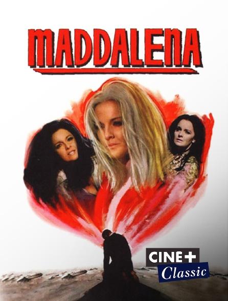 Ciné+ Classic - Maddalena