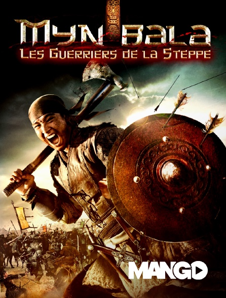 Mango - Myn bala, les guerriers de la steppe