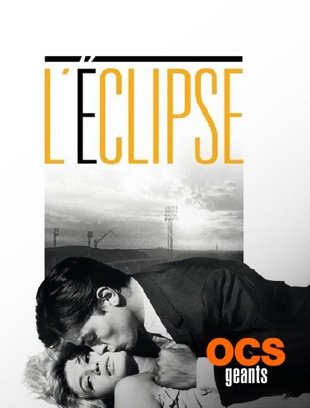 OCS Géants - L'éclipse