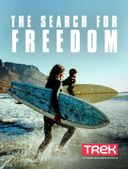 Trek - The Search for Freedom