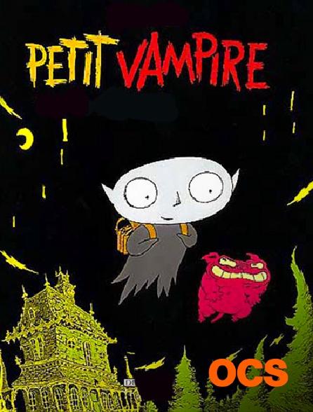 OCS - Petit vampire