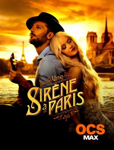 OCS Max - Une sirène à Paris
