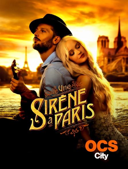 OCS City - Une sirène à Paris