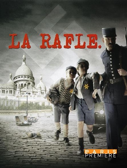 Paris Première - La rafle