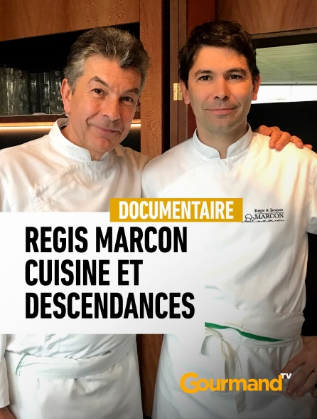Gourmand TV - Régis Marcon, cuisine et descendances