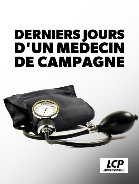 LCP 100% - Derniers jours d'un médecin de campagne