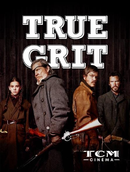 TCM Cinéma - True Grit