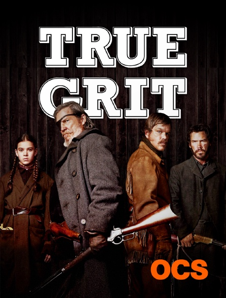 OCS - True Grit