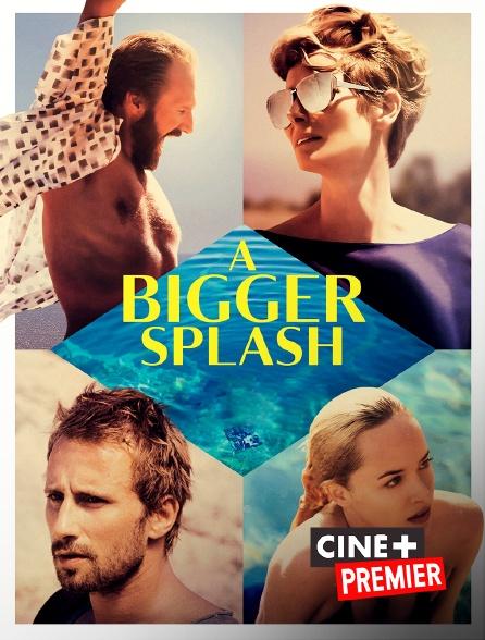 Ciné+ Premier - A Bigger Splash
