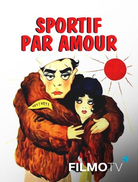 FilmoTV - Sportif par amour
