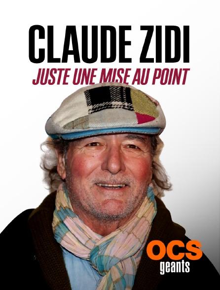OCS Géants - Claude Zidi : Juste une mise au point