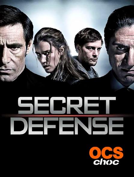 OCS Choc - Secret défense