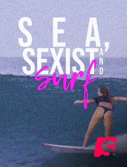 Spicee - Sea, Sexist and Surf