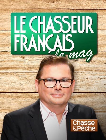 Chasse et pêche - Le chasseur français, le mag