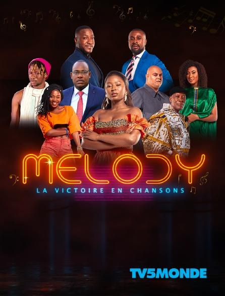 TV5MONDE - Melody, la victoire en chansons