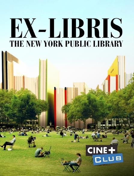 Ciné+ Club - Ex-libris : The New York Public Library