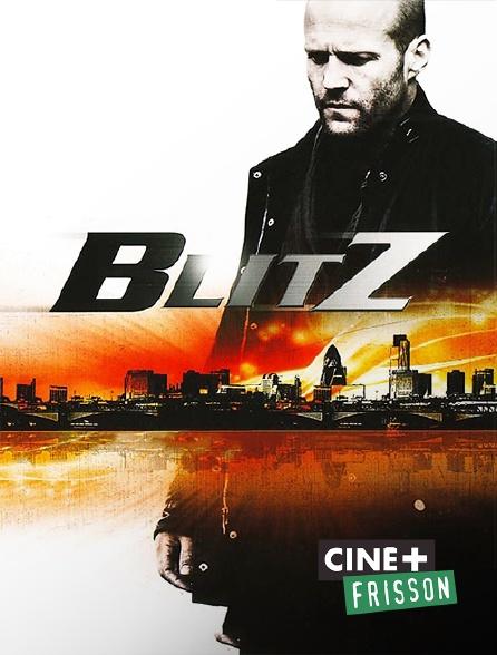 Ciné+ Frisson - Blitz